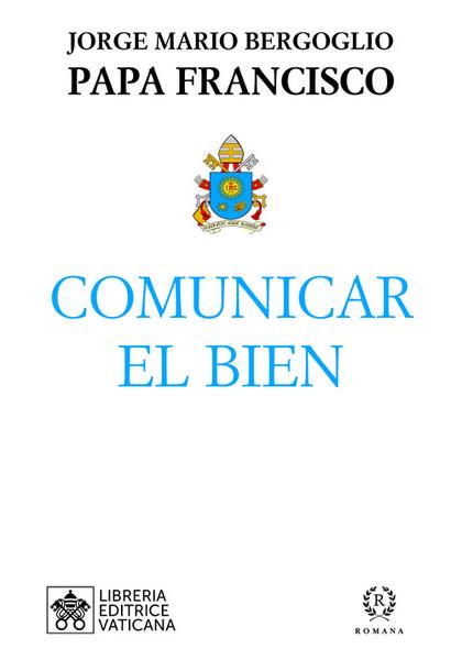 COMUNICAR EL BIEN.