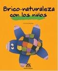 BRICO-NATURALEZA CON LOS NIÑOS