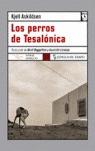 LOS PERROS DE TESALÓNICA