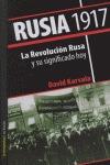 RUSIA 1917: LA REVOLUCIÓN RUSA Y SU SIGNIFICADO HOY