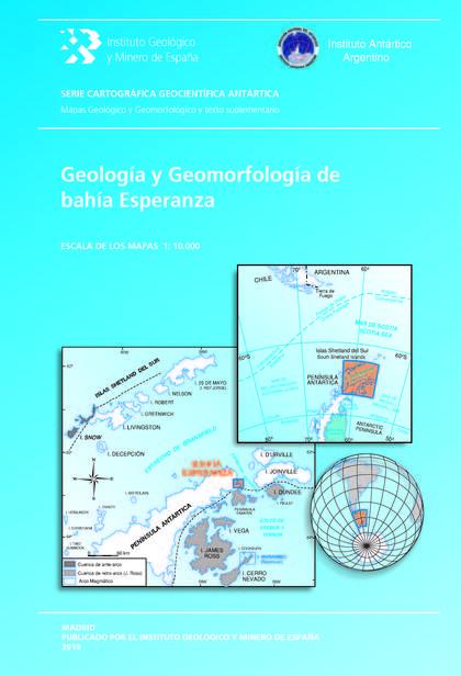 GEOLOGÍA Y GEOMORFOLOGÍA DE BAHÍA ESPERANZA. ESCALA 1:10.000