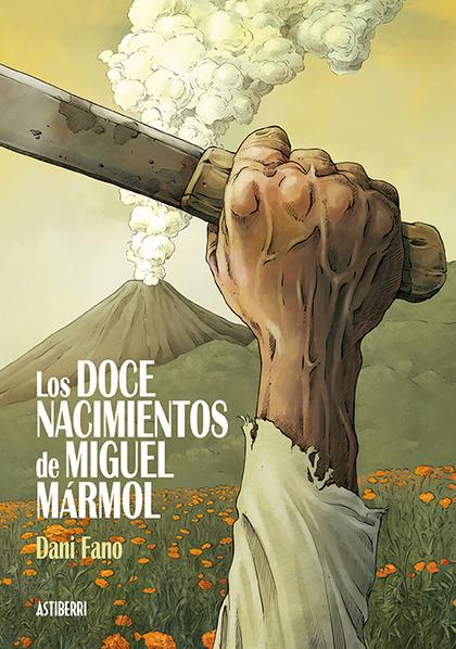 LOS DOCE NACIMIENTOS DE MIGUEL MÁRMOL.