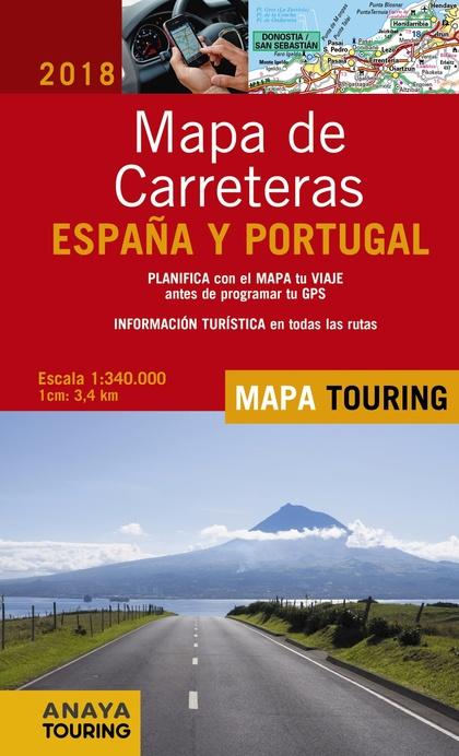 MAPA DE CARRETERAS DE ESPAÑA Y PORTUGAL 1:340.000, 2018.