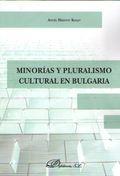 MINORÍAS Y PLURALISMO CULTURAL EN BULGARIA.