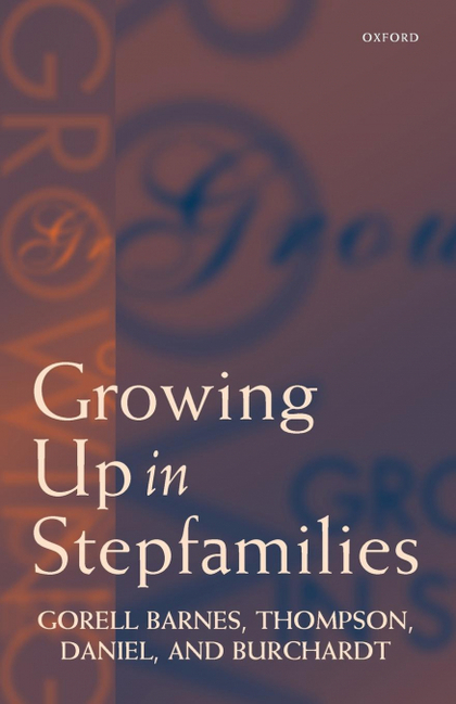 GROWING UP IN STEPFAMILIES