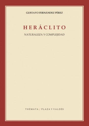 HERÁCLITO : NATURALEZA Y COMPLEJIDAD