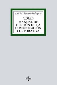 MANUAL DE GESTIÓN DE LA COMUNICACIÓN CORPORATIVA.