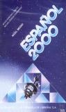 ESPAÑOL 2000, NIVEL MEDIO