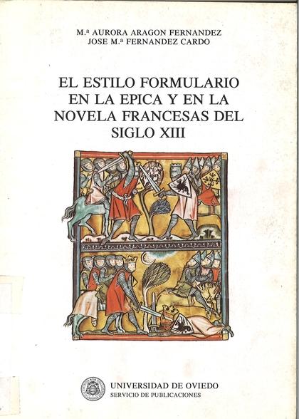 ESTILO FORMULARIO EN LA ÉPICA Y EN LA NOVELA FRANCESA SIGLO XII