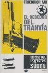 EL BEBEDOR DEL TRANVÍA: UN CASO DEL INSPECTOR SÜDEN