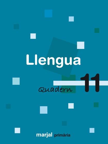 LLENGUA, 4 EDUCACIÓ PRIMÀRIA, 2 CICLE. QUADERN 11
