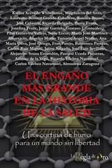 EL ENGAÑO MÁS GRANDE EN LA HISTORIA DE LA SALUD. UNA CORTINA DE HUMO PARA UN MUNDO SIN LIBERTAD