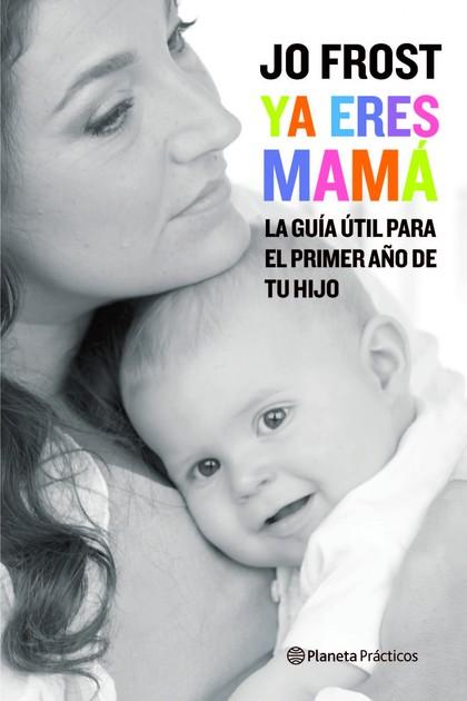 YA ERES MAMÁ.
