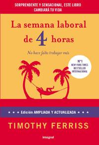 LA SEMANA LABORAL DE 4 HORAS : VERSIÓN AMPLIADA