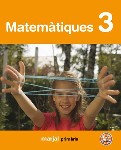 PROJECTE A BON PAS, MATEMÀTIQUES, 3 EDUCACIÓ PRIMÀRIA