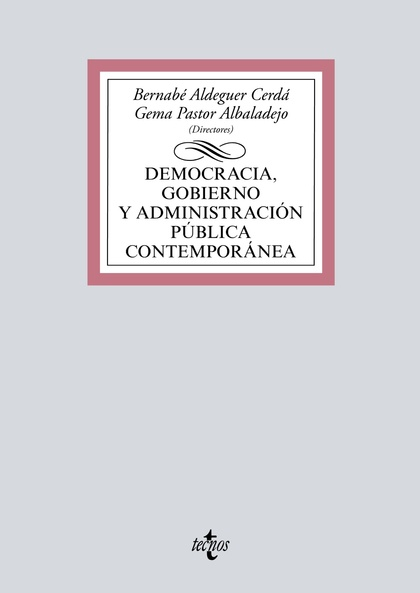 DEMOCRACIA, GOBIERNO Y ADMINISTRACIÓN PÚBLICA CONTEMPORÁNEA.