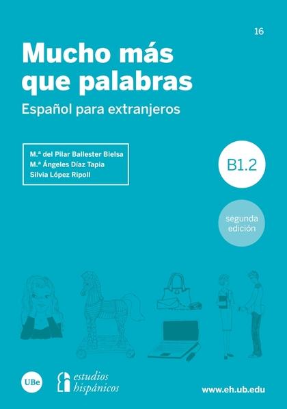 MUCHO MÁS QUE PALABRAS                                                          ESPAÑOL PARA EX