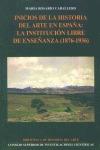 INICIOS DE LA HISTORIA DEL ARTE EN ESPAÑA: LA INSTITUCIÓN LIBRE DE ENS
