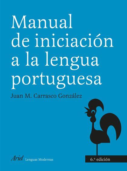 MANUAL DE INICIACIÓN A LA LENGUA PORTUGUESA.