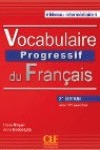 VOCABULAIRE PROGRESSIF DU FRANÇAIS 2º EDITION NIVEAU INTERMÉDIARE. AVEC 375 EXERCICES
