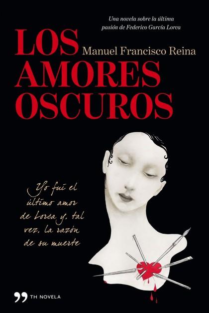 LOS AMORES OSCUROS.