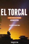 EL TORCAL Y OTRAS SIERRAS DE ANTEQUERA. GUÍA DEL EXCURSIONISTA