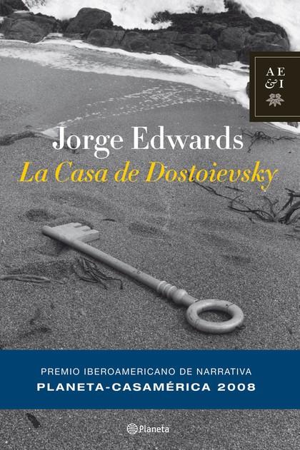 LA CASA DE DOSTOIEVSKY