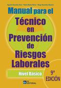 MANUAL PARA EL TÉCNICO EN PREVENCIÓN DE RIESGOS LABORALES. NIVEL BÁSICO.