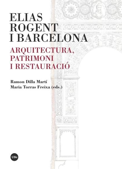 ELIAS ROGENT I BARCELONA                                                        ARQUITECTURA, P