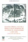 KASTELLÓRIZO, UNA ISLA GRIEGA BAJO DOMINIO DE ALFONSO EL MAGNÁNIMO (14