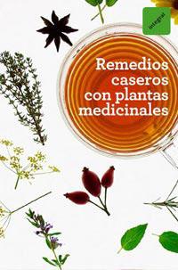 REMEDIOS CASEROS CON PLANTAS MEDICINALES