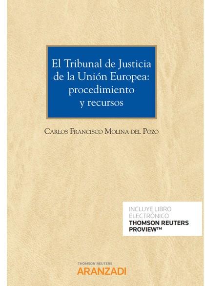 TRIBUNAL DE JUSTICIA DE LA UNIÓN EUROPEA, EL:
