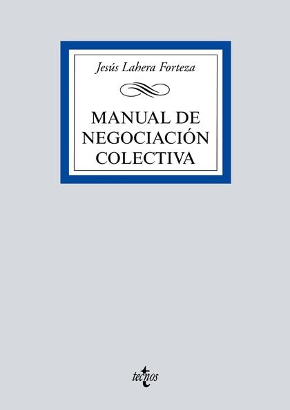 MANUAL DE NEGOCIACIÓN COLECTIVA.