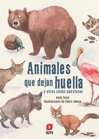 ANIMALES QUE DEJAN HUELLA.