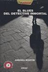 EL BLUES DEL DETECTIVE INMORTAL