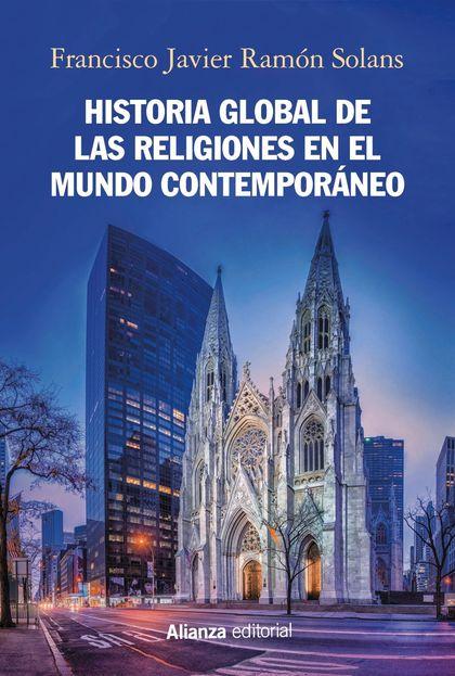 HISTORIA GLOBAL DE LAS RELIGIONES EN EL MUNDO CONTEMPORÁNEO.