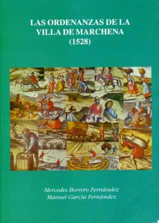 LAS ORDENANZAS DE LA VILLA DE MARCHENA (1528)
