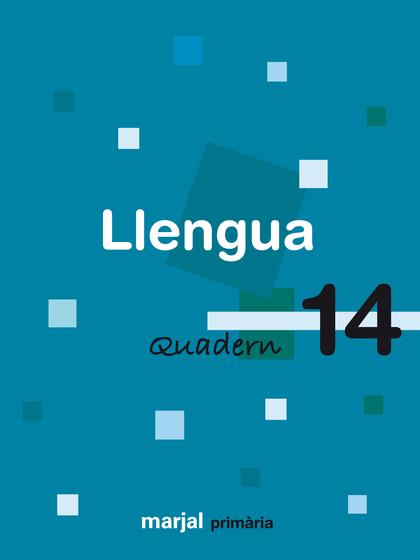 LLENGUA, 5 EDUCACIÓ PRIMÀRIA, 3 CICLE. QUADERN 14