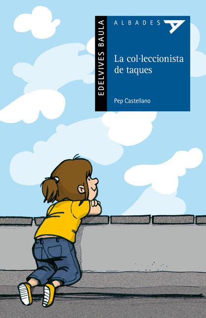LA COL-LECCIONISTA DE TAQUES.