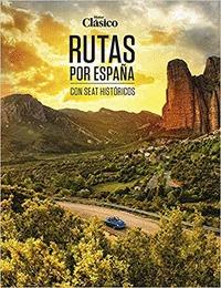MOTOR CLÁSICO RUTAS POR ESPAÑA CON SEAT HISTÓRICOS.