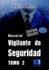 Manual del vigilante de seguridad. Tomo II