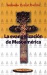 La evangelización de Mesoamérica