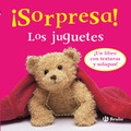¡SORPRESA! LOS JUGUETES.¡UN LIBRO CON TEXTURAS Y SOLAPAS!