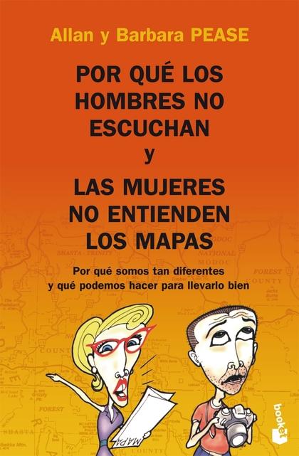 POR QUÉ LOS HOMBRES NO ESCUCHAN Y LAS MUJERES NO ENTIENDEN LOS MAPAS.