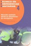 ATENCIÓN SANITARIA INICIAL EN SITUACIONES DE EMERGENCIA. TECNICO EN EMERGENCIAS SANITARIAS 4