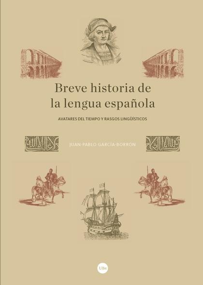 BREVE HISTORIA DE LA LENGUA ESPAÑOLA                                            AVATARES DEL TI