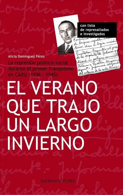 EL VERANO QUE TRAJO UN LARGO INVIERNO (1936-1945) : LA REPRESIÓN POLÍTICO-SOCIAL DURANTE EL PRI