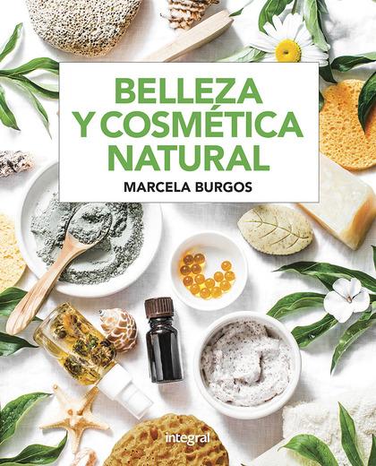 BELLEZA Y COSMÉTICA NATURAL.
