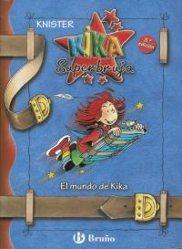 EL MUNDO DE KIKA. KIKA SUPERBRUJA