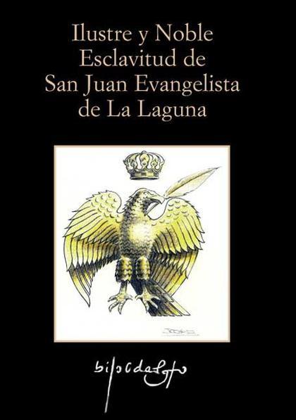 ILUSTRE Y NOBLE ESCLAVITUD DE SAN JUAN EVANGELISTA DE LA LAGUNA